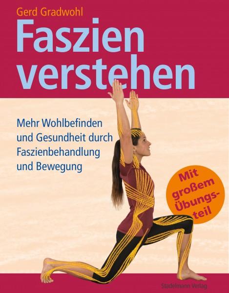 Gerd Gradwohl Faszien verstehen ISBN 978-3-943793-57-4